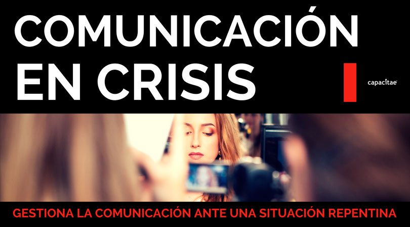 Curso de Comunicación en Crisis y Gestión de situaciones inesperadas