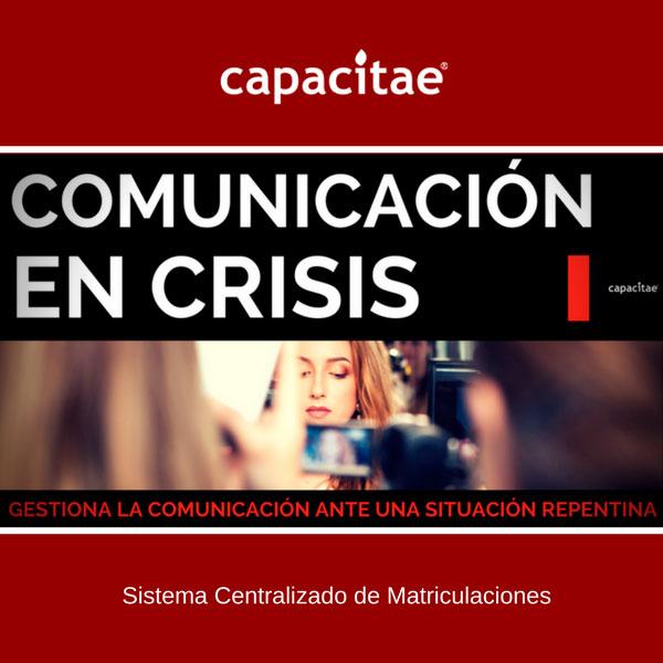 Matriculación Online Acciones Formativas de Capacitae - Curso de Comunicación en Crisis