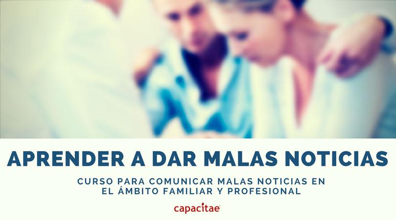 Curso para aprender a comunicar malas noticias en el ámbito familiar o laboral