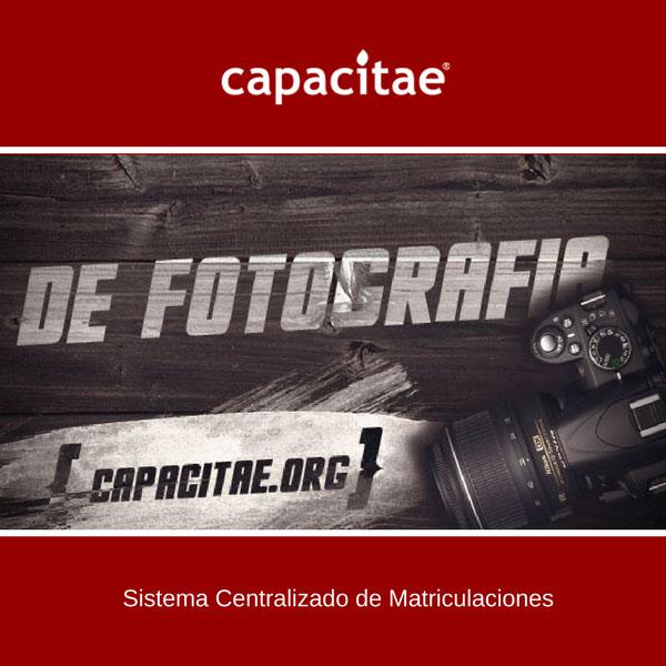 Matriculación Online Acciones Formativas de Capacitae - Curso de iniciación a la fotografía con cámara réflex