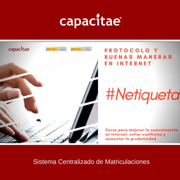 Matriculación Online Acciones Formativas de Capacitae - Curso de netiqueta, protocolo y buenas maneras en Internet